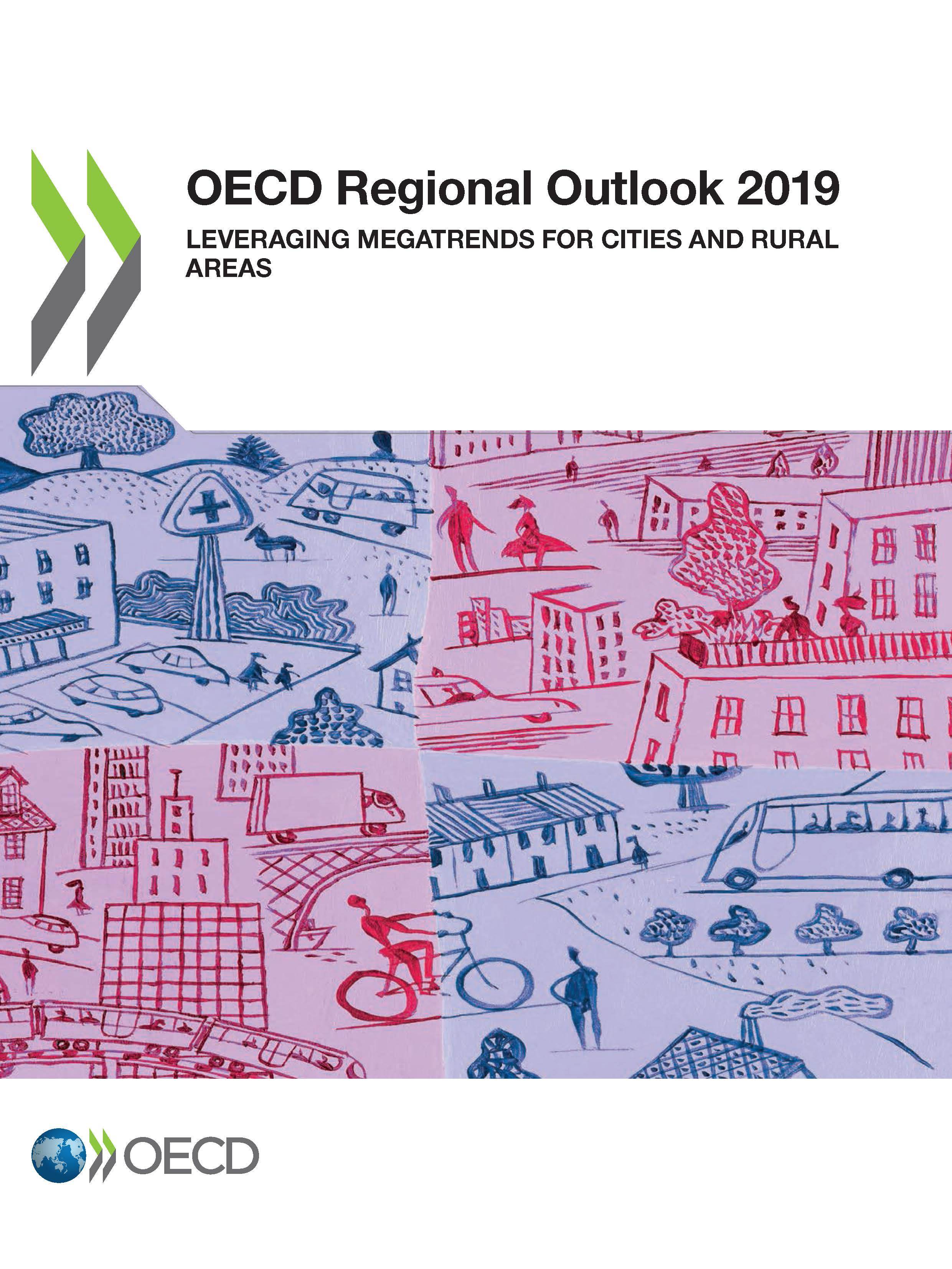 OECD | OECD Regional Outlook 2019: Leveraging Megatrends for Cities and Rural Areas | OECD Publishing, Paris |2019